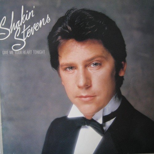 Shakin Stevens - Give Me Your Heart Tonight