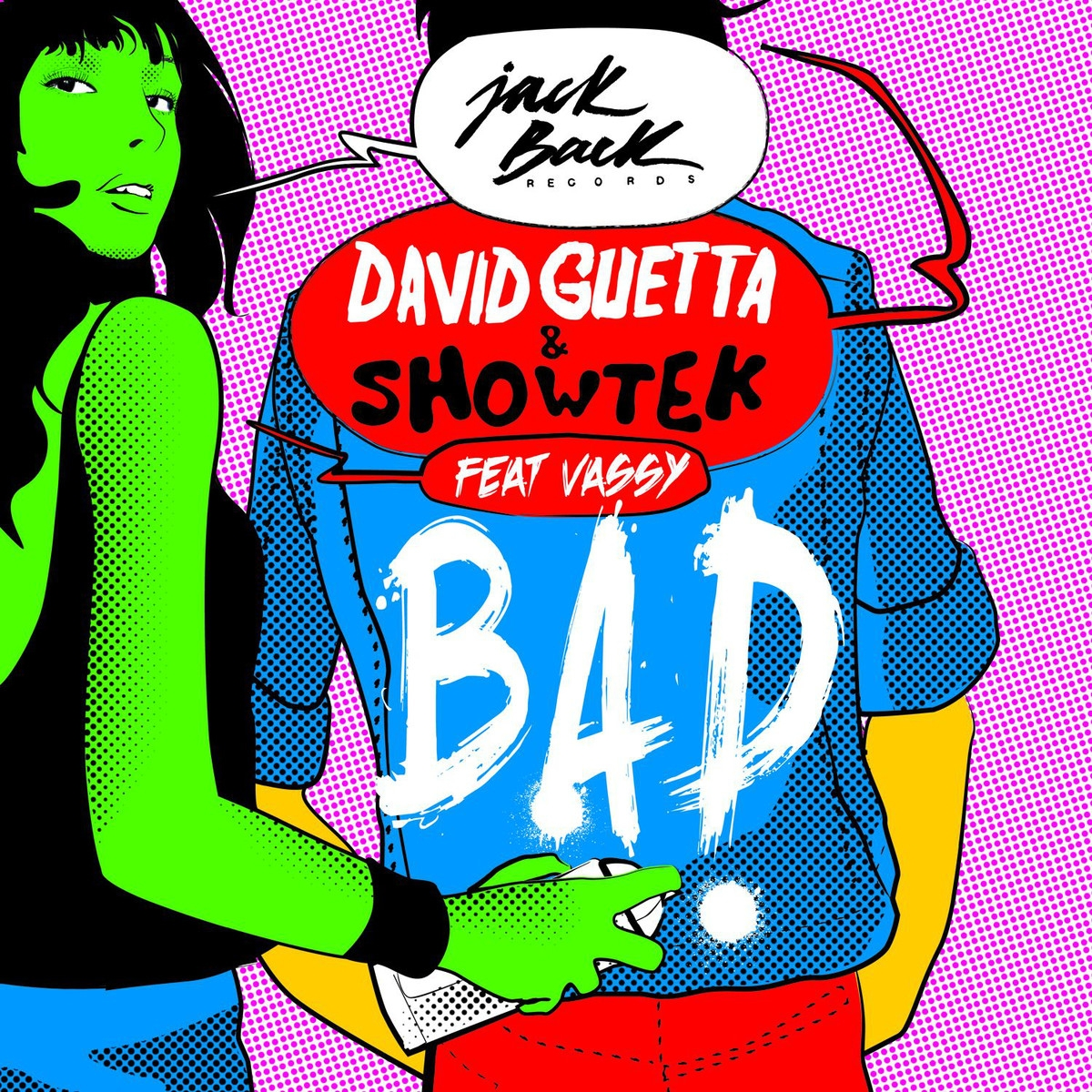 David Guetta Feat Slowtek - Bad